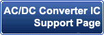 AC/DC Converter IC Support Page